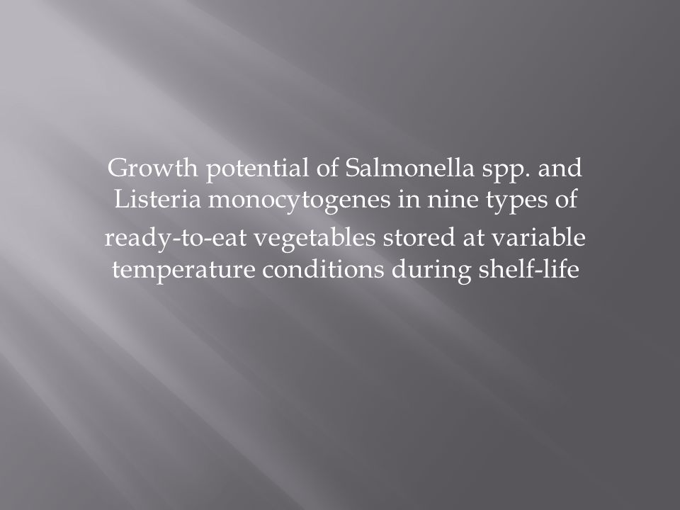Growth potential of Salmonella spp.