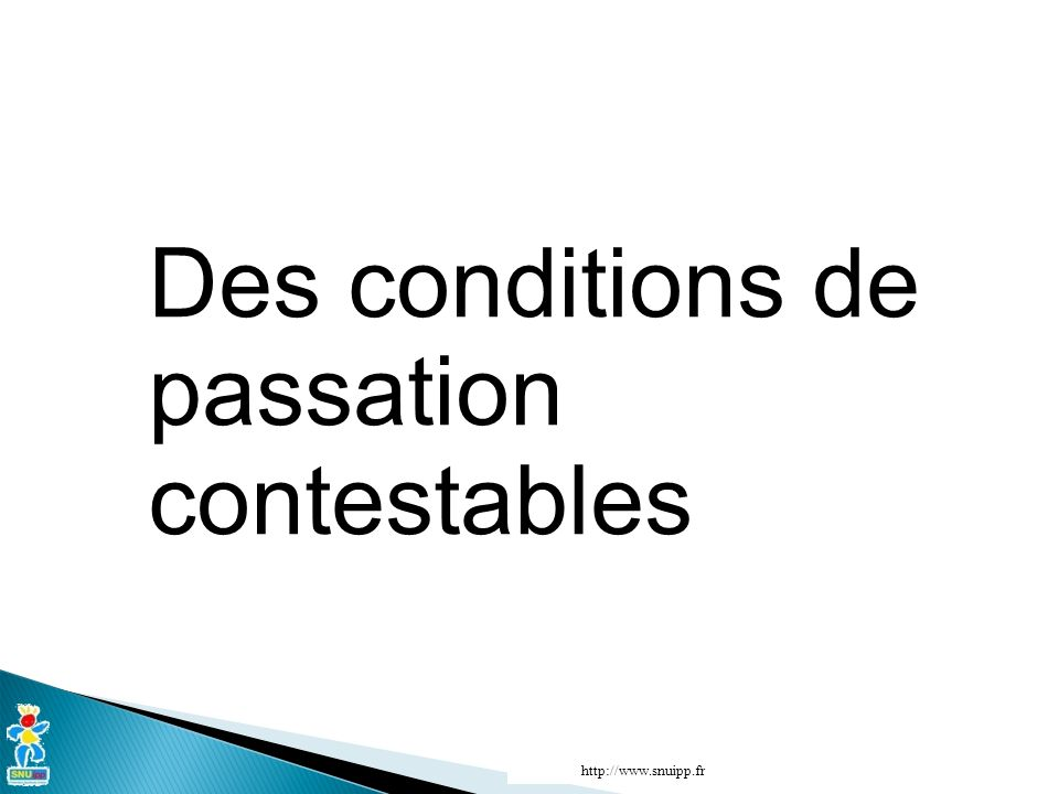 Des conditions de passation contestables http://www.snuipp.fr