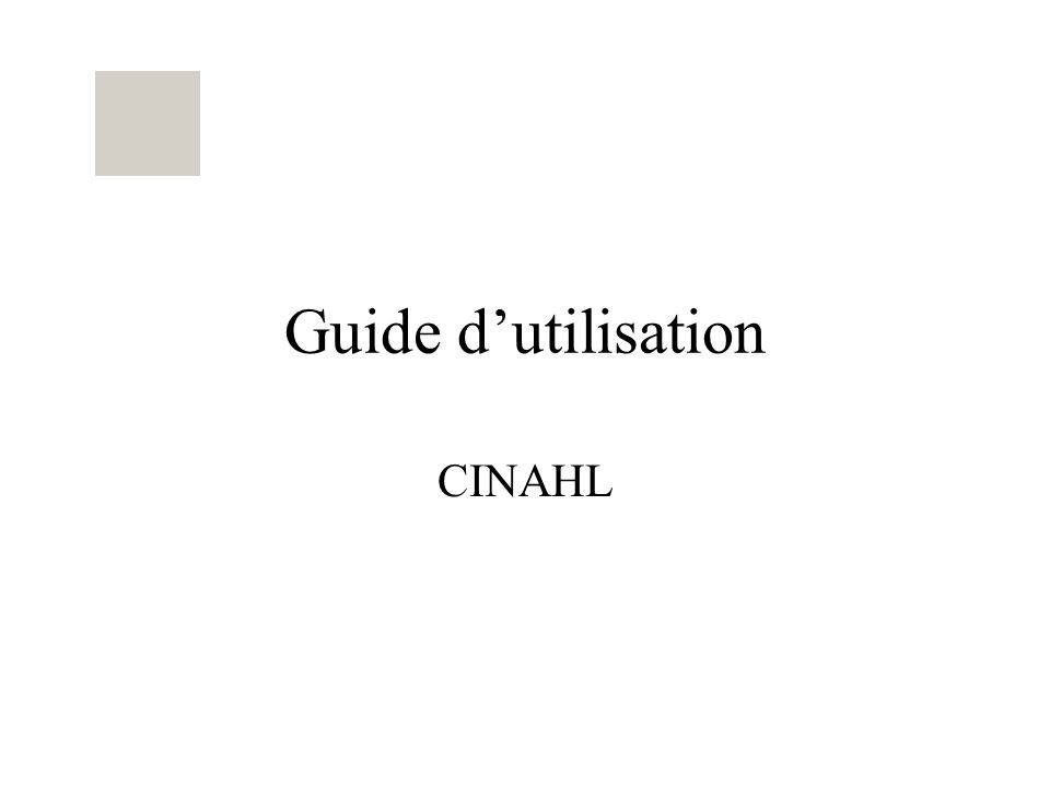 Guide dutilisation CINAHL