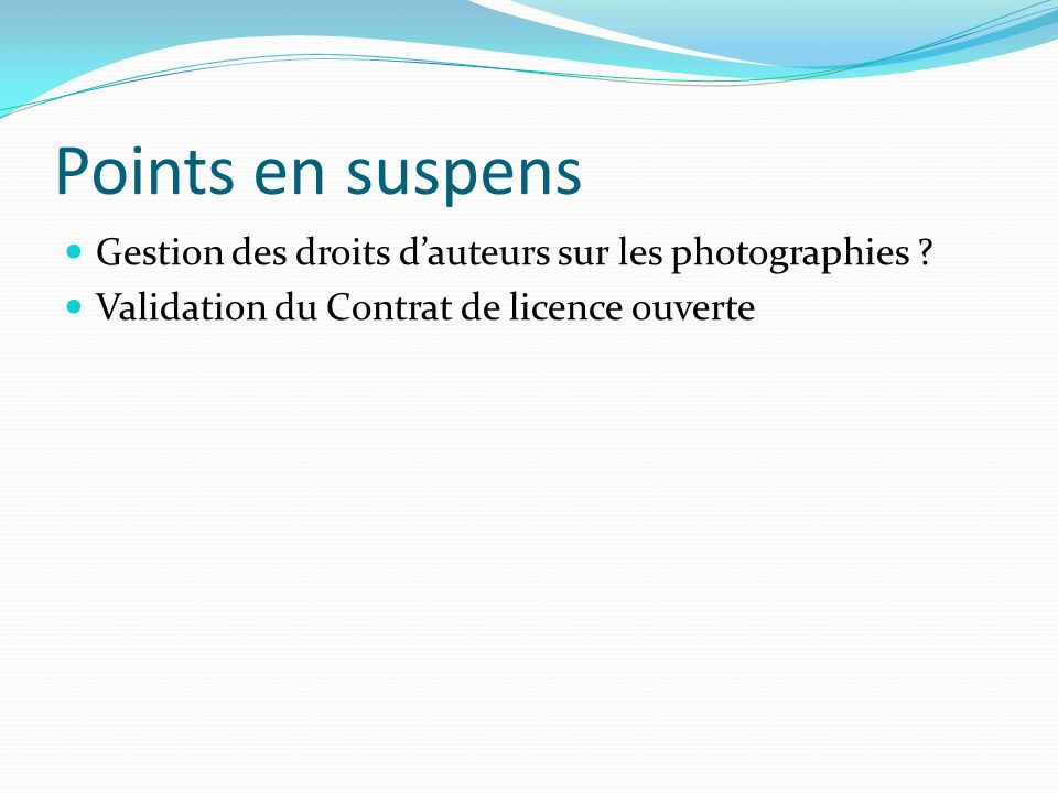 Points en suspens Gestion des droits dauteurs sur les photographies .