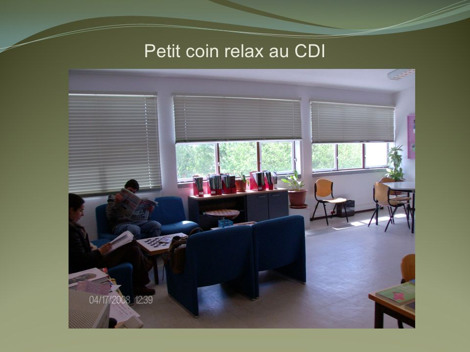 Petit coin relax au CDI