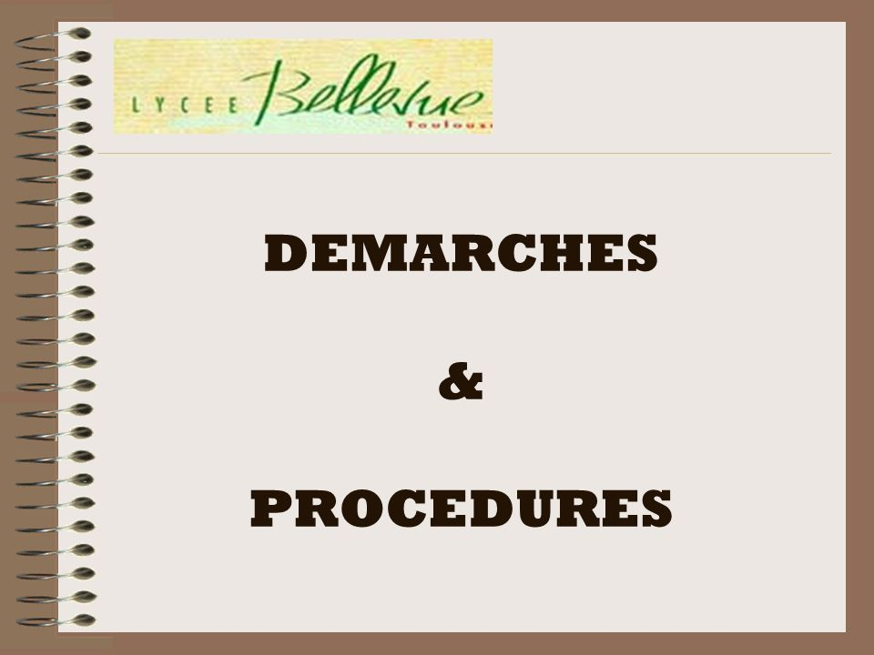 DEMARCHES & PROCEDURES