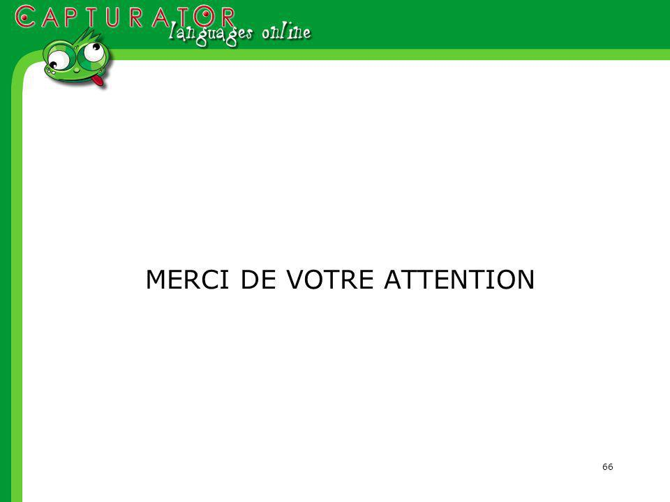 66 MERCI DE VOTRE ATTENTION