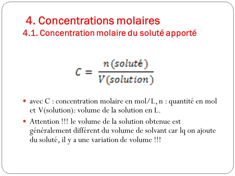 4. Concentrations molaires 4.1.