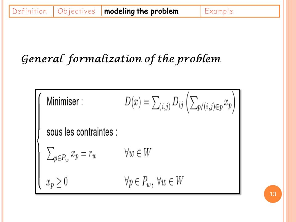 General formalization of the problem 13
