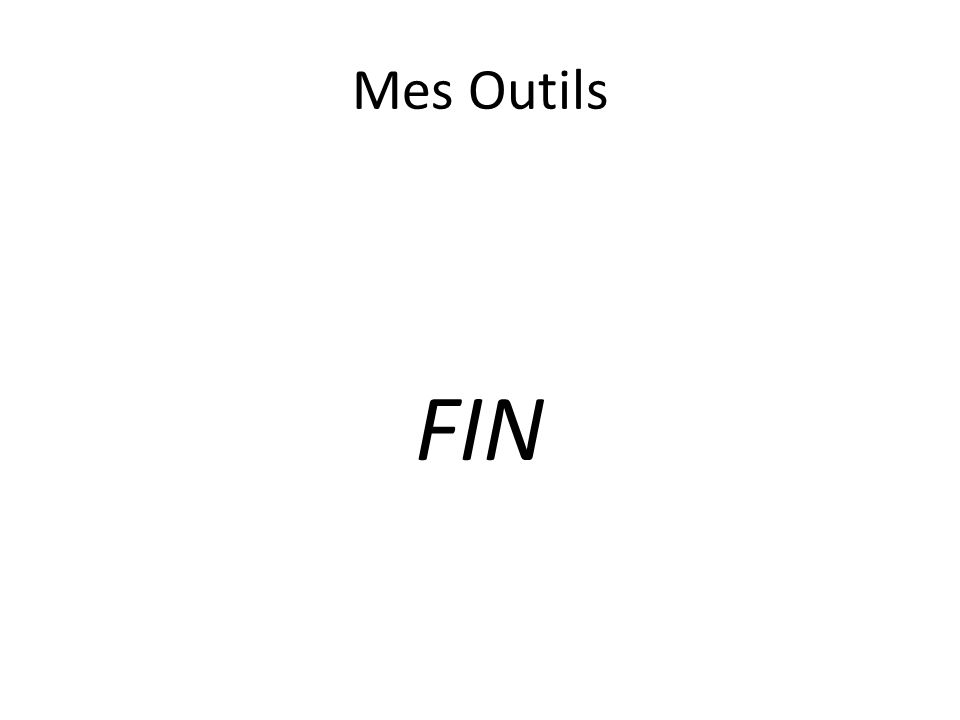 Mes Outils FIN
