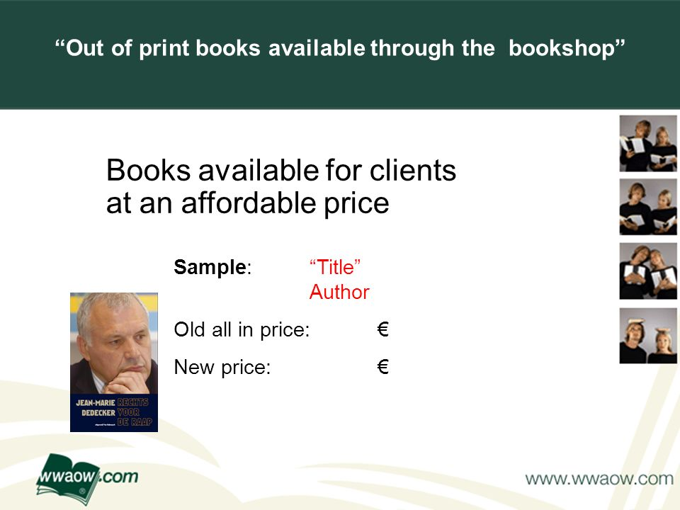 For your printed documents Books available for clients at an affordable price Sample: Title Author Old all in price: New price: Out of print books available through the bookshop
