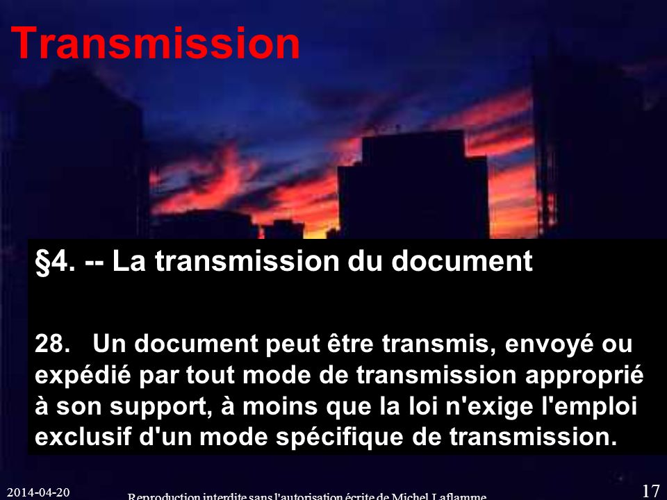 Reproduction interdite sans l autorisation écrite de Michel Laflamme 17 Transmission §4.