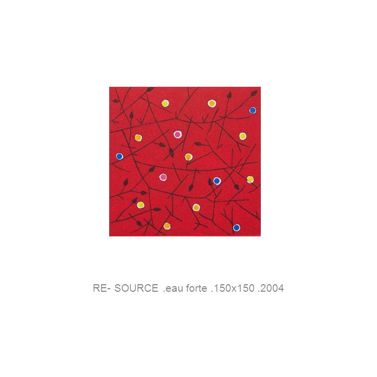 RE- SOURCE.eau forte.150x150.2004