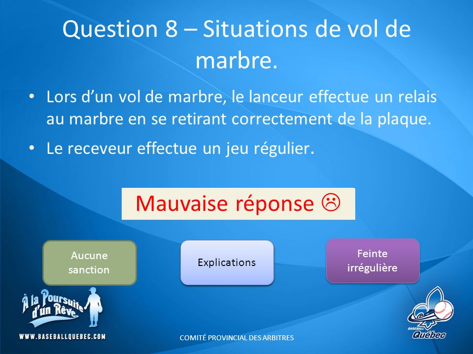 Question 8 – Situations de vol de marbre.