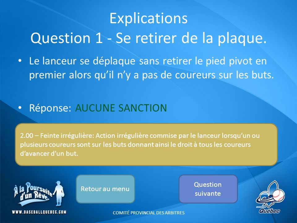 Explications Question 1 - Se retirer de la plaque.