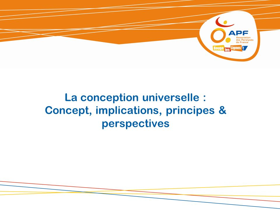La conception universelle : Concept, implications, principes & perspectives