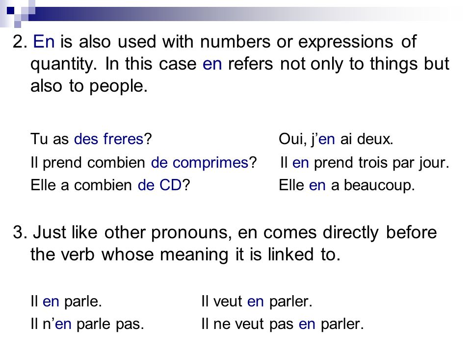2. En is also used with numbers or expressions of quantity.