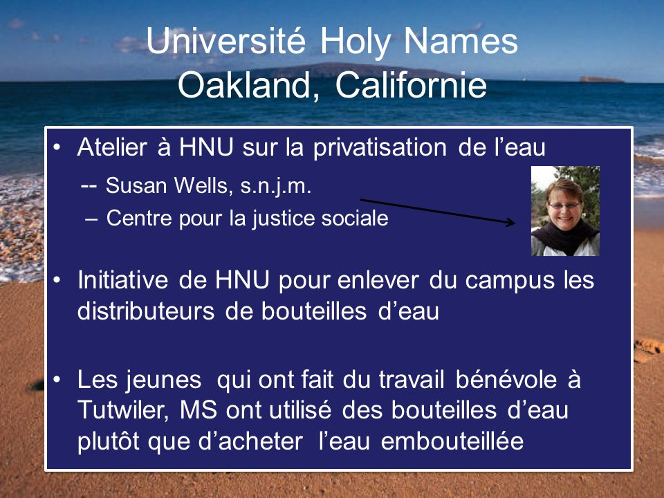 Université Holy Names Oakland, Californie Atelier à HNU sur la privatisation de leau -- Susan Wells, s.n.j.m.