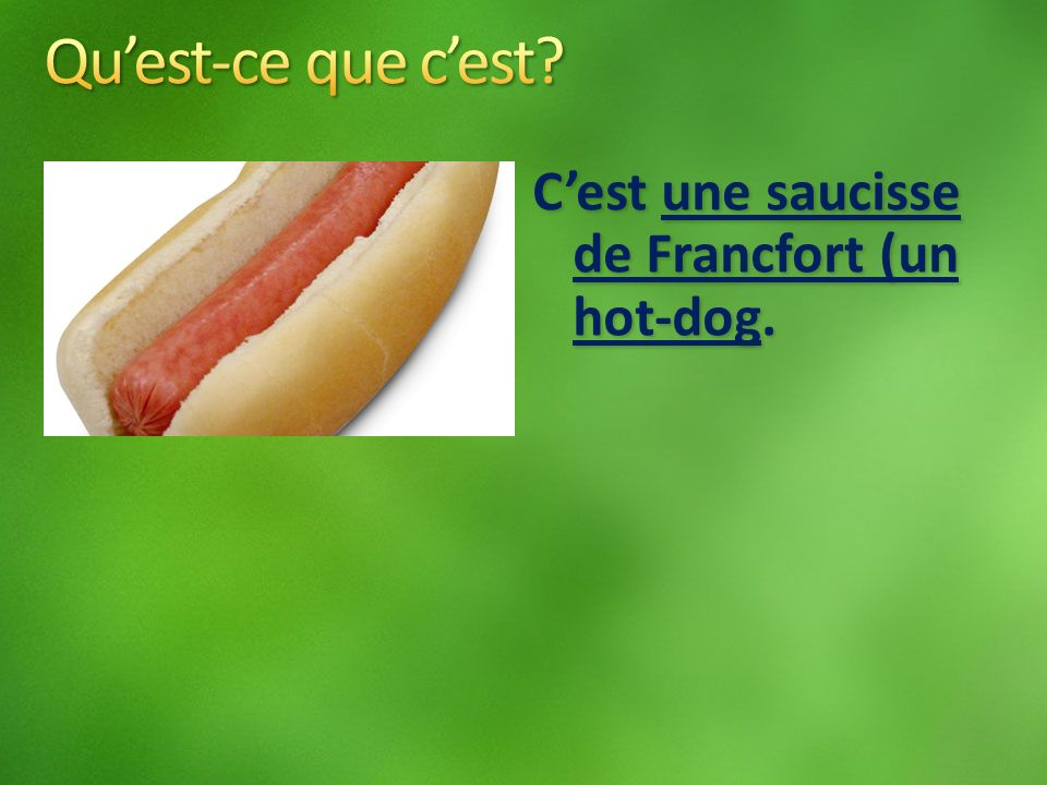 Cest une saucisse de Francfort (un hot-dog.