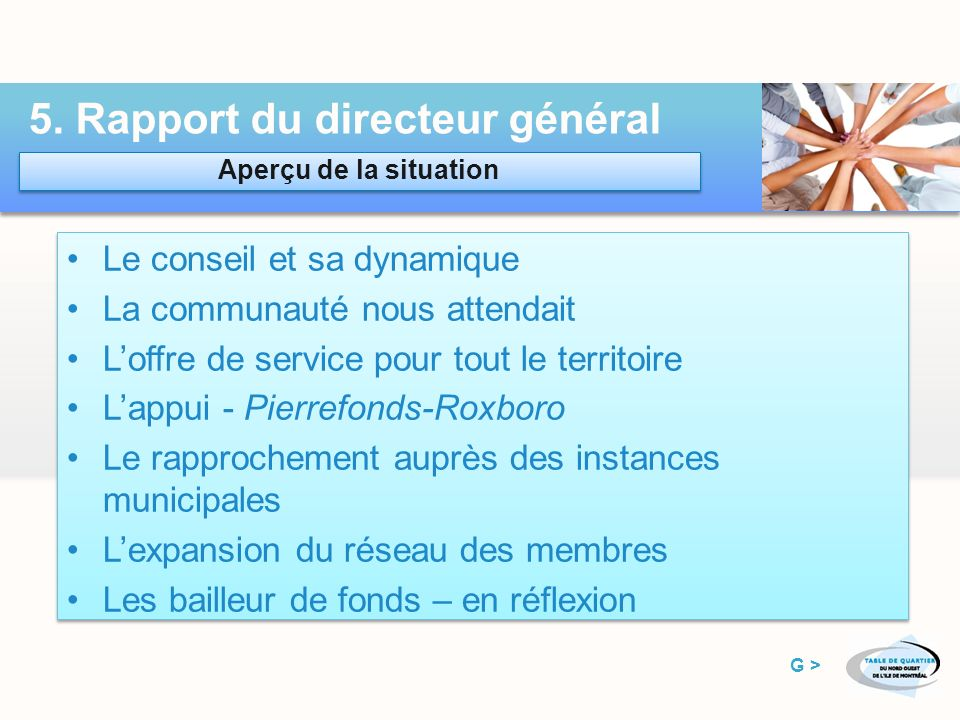 Conseil Mission – Finance - Administration Membres – Transparence Conseil Mission – Finance - Administration Membres – Transparence 4.