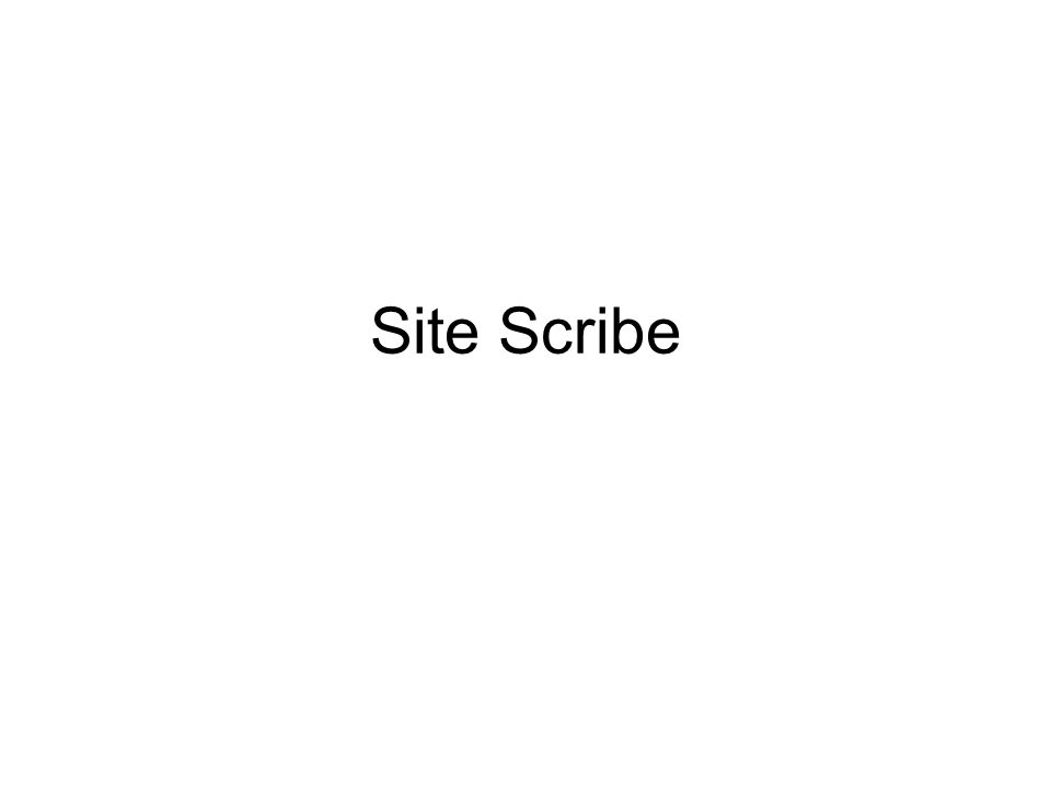 Site Scribe