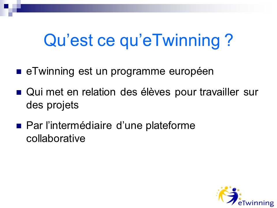 Quest ce queTwinning .