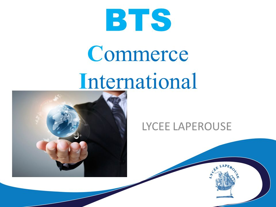 LYCEE LAPEROUSE BTS Commerce International