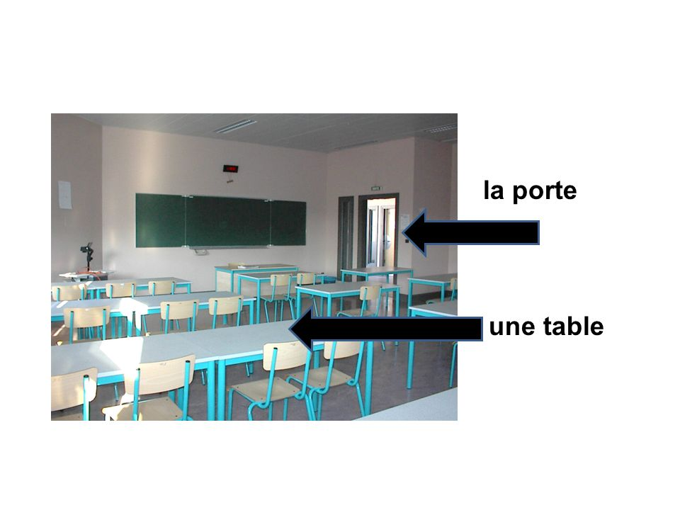 la porte une table