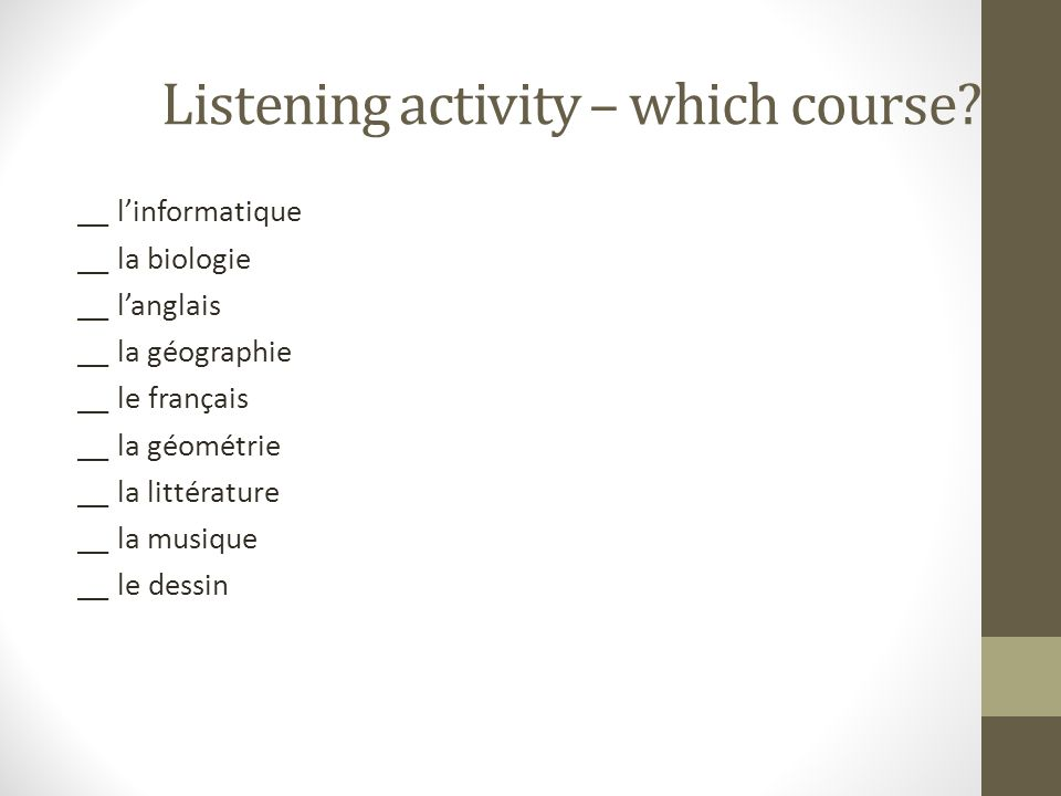 Listening activity – which course.