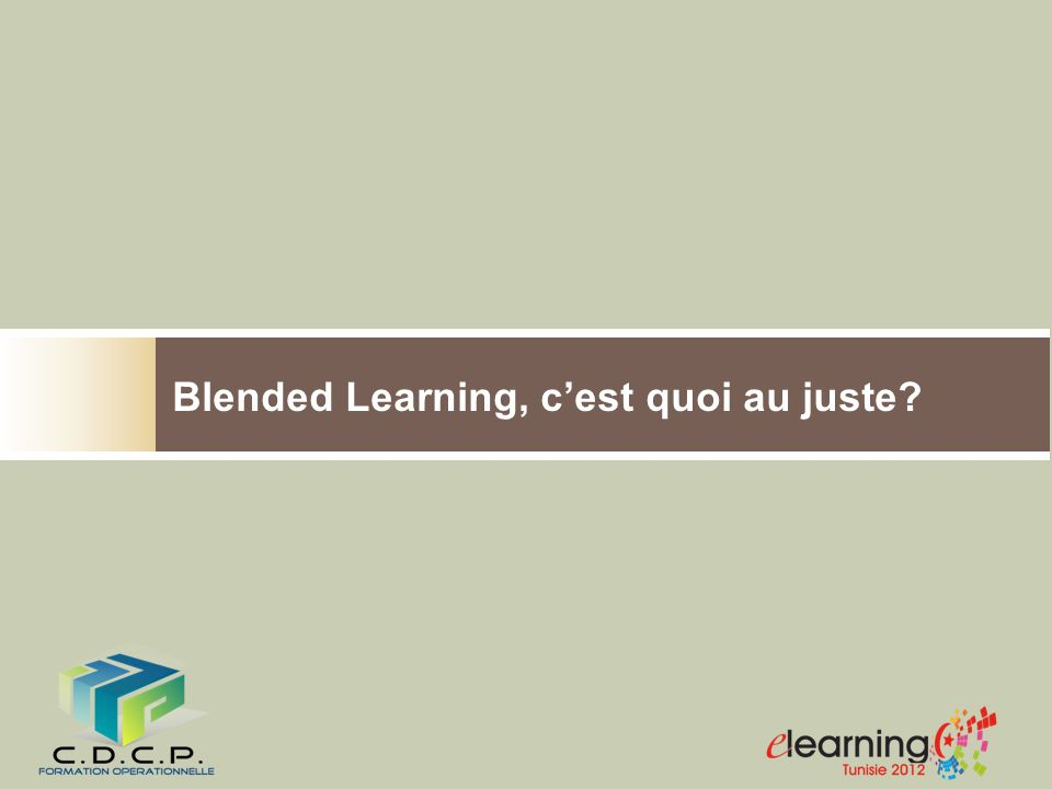 Blended Learning, cest quoi au juste