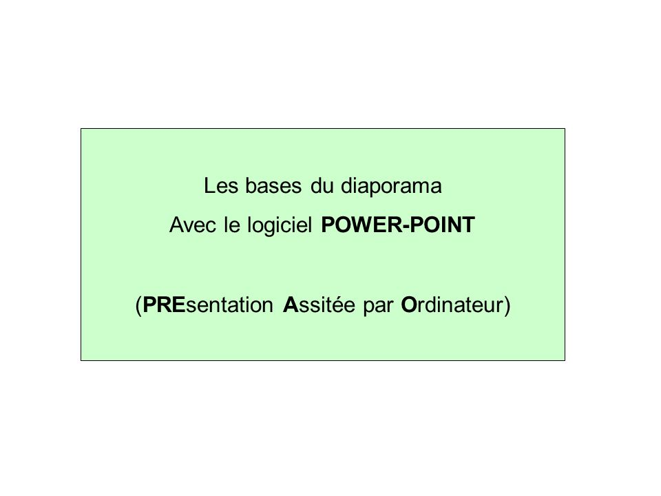 3 modes de visualisation différents (normale, trieuse ou diapositive active) 2 modes (plan ou diapositive)