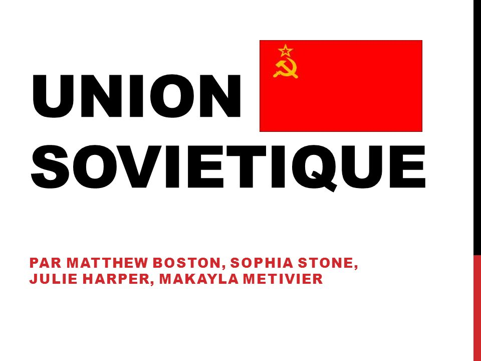 UNION SOVIETIQUE PAR MATTHEW BOSTON, SOPHIA STONE, JULIE HARPER, MAKAYLA METIVIER