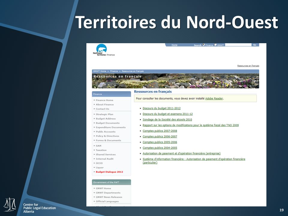 Centre for Public Legal Education Alberta 19 Territoires du Nord-Ouest