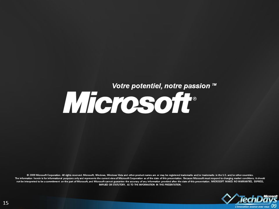 15 © 2009 Microsoft Corporation. All rights reserved.