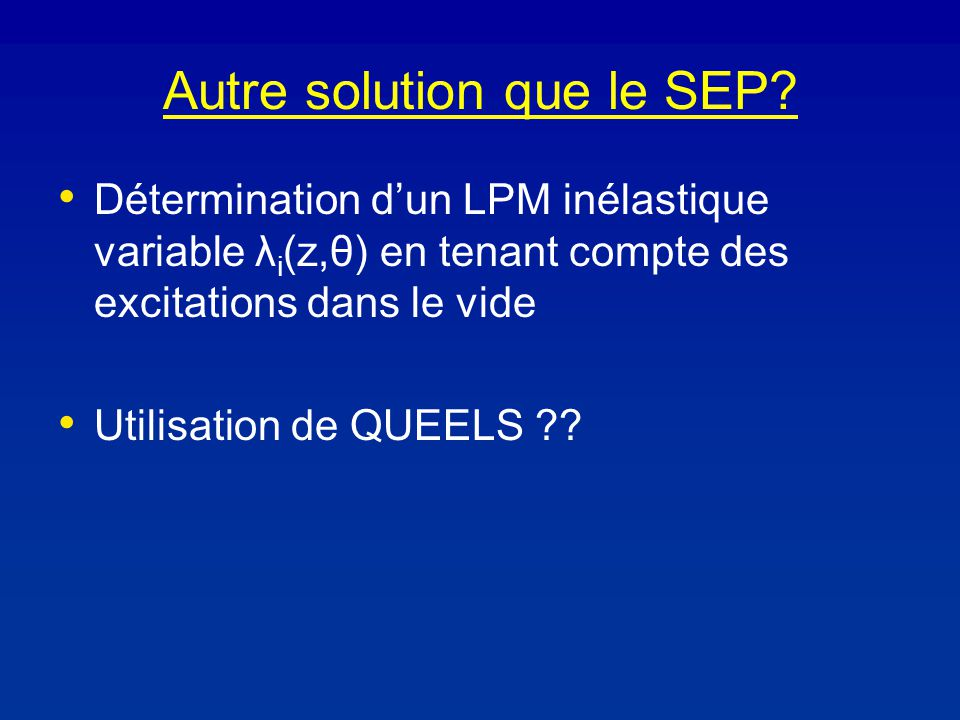 Autre solution que le SEP.