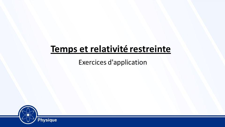 exercice de relativite restreinte