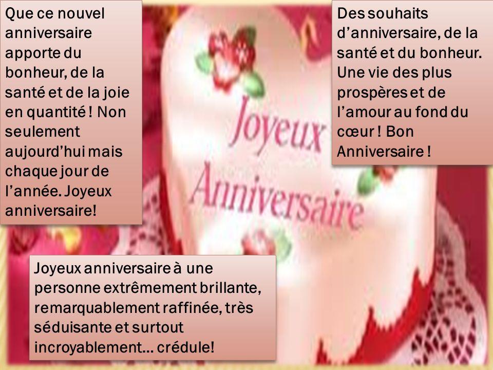 Joyeux Anniversaire Acceptez De Bon Cœur Nos Vœux Les Plus Sinceres