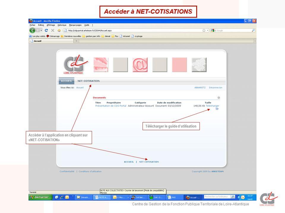 5023855f9fa 4 Centre de Gestion de la Fonction Publique Territoriale de Loire-Atlantique  Accéder à l application en cliquant sur «NET-COTISATION» Télécharger le  guide ...