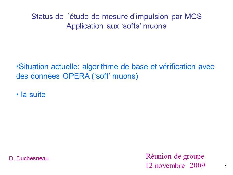 1 status de l'étude de mesure d'impulsion par mcs application aux