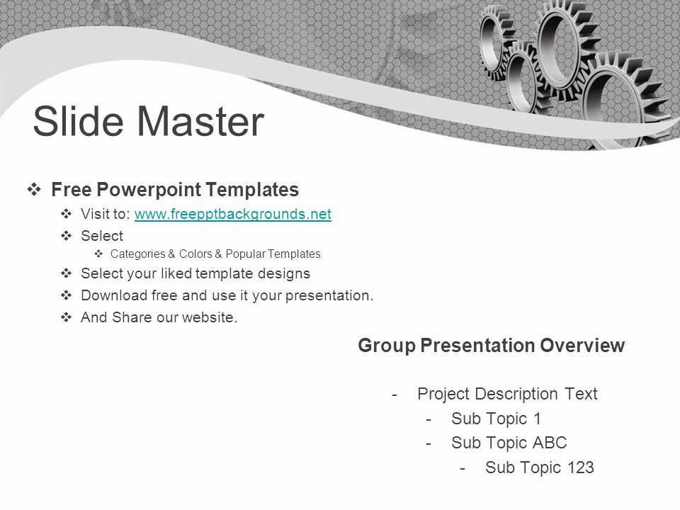 Slide Master  Free Powerpoint Templates  Visit to:    Select  Categories & Colors & Popular Templates  Select your liked template designs  Download free and use it your presentation.