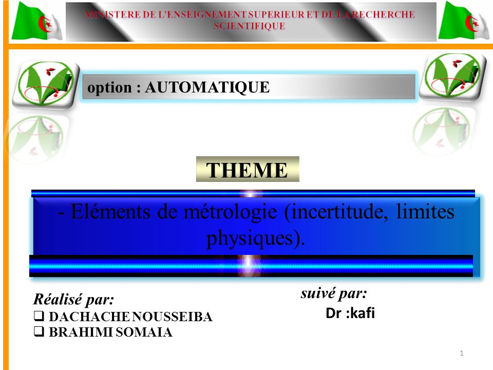option : AUTOMATIQUE THEME - Eléments de métrologie (incertitude, limites physiques).