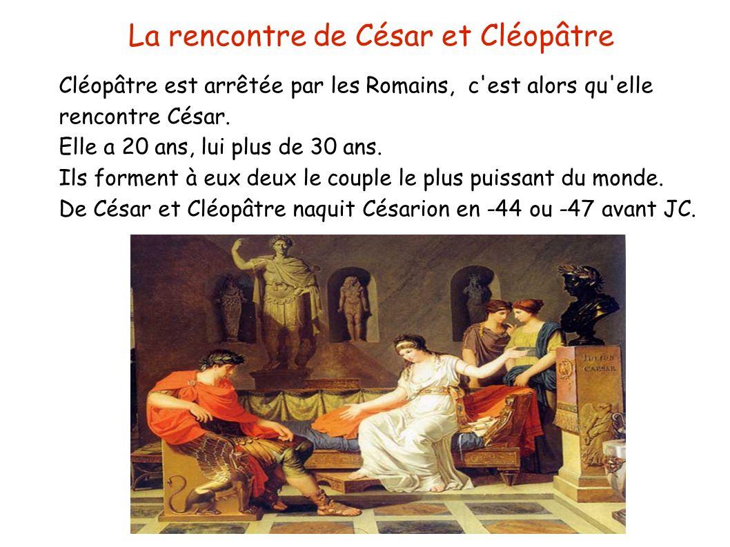 Rencontre cesar et cleopatre [PUNIQRANDLINE-(au-dating-names.txt) 61
