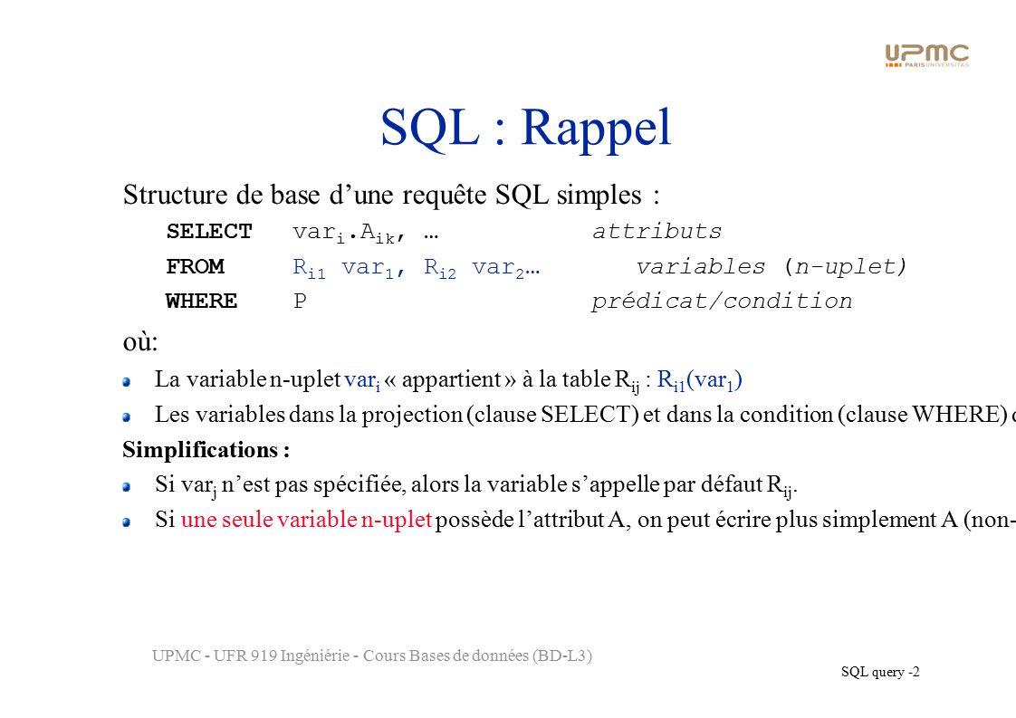 SQL query 1 UPMC UFR 919 Ingéniérie Cours Bases de