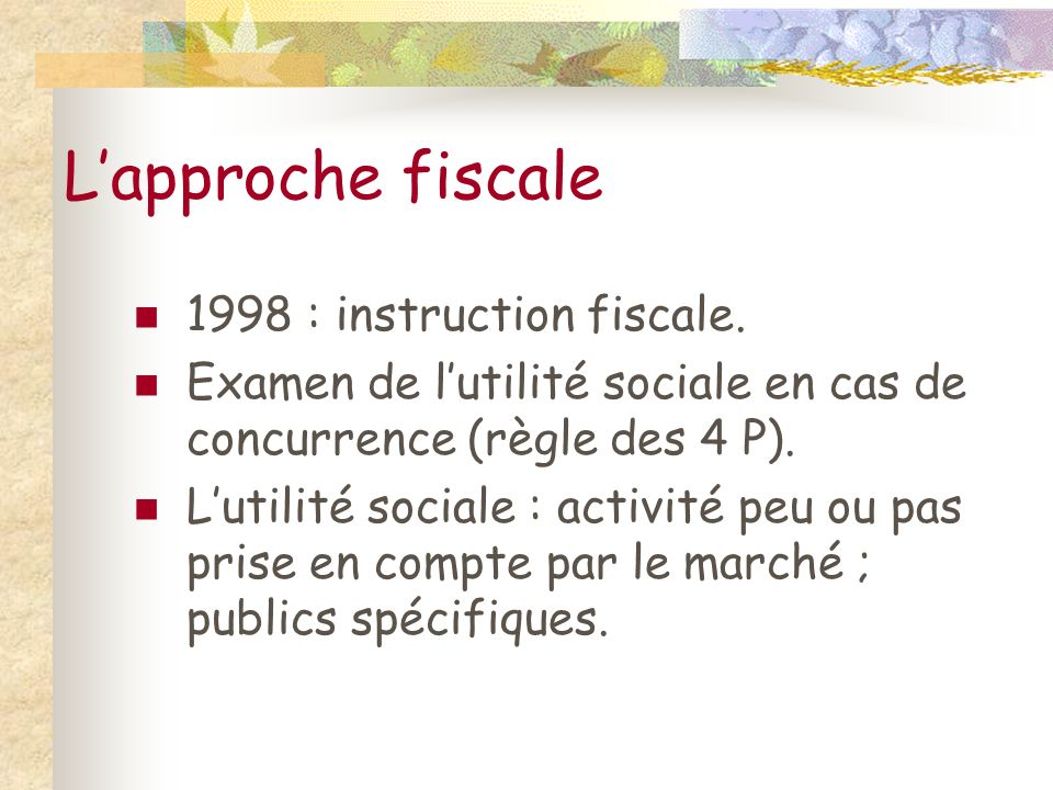 L'approche fiscale 1998 : instruction fiscale.