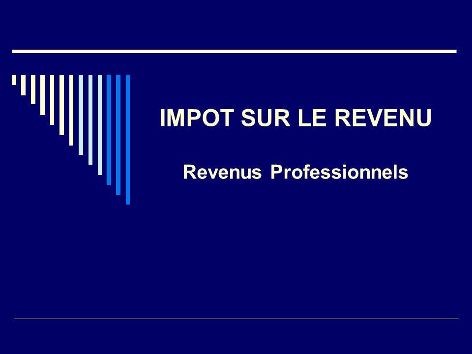 Impot Sur Le Revenu Revenus Professionnels Impot Sur Le Revenu I R
