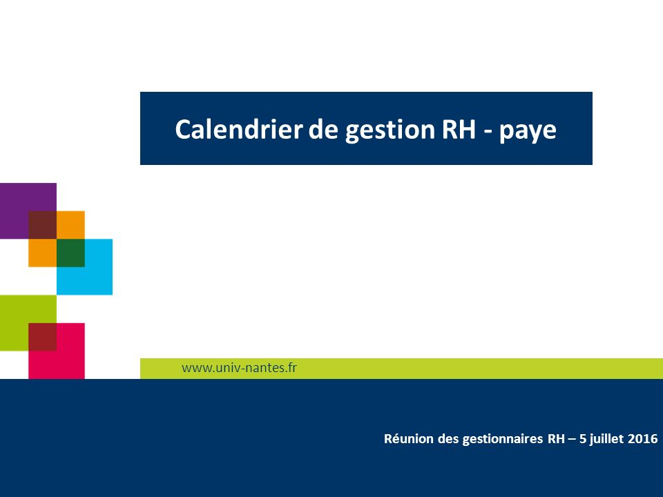 Calendrier Univ Nantes.1 Calendrier De Gestion Rh Paye Reunion Des Gestionnaires