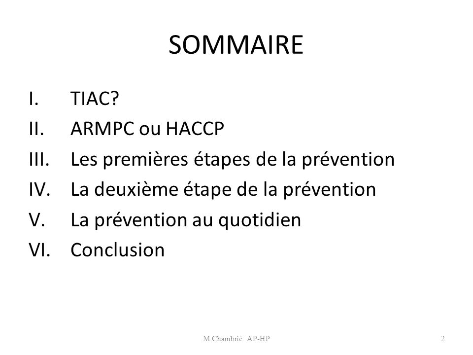 Etapes de la prévention des TIAC Intervenant: M.
