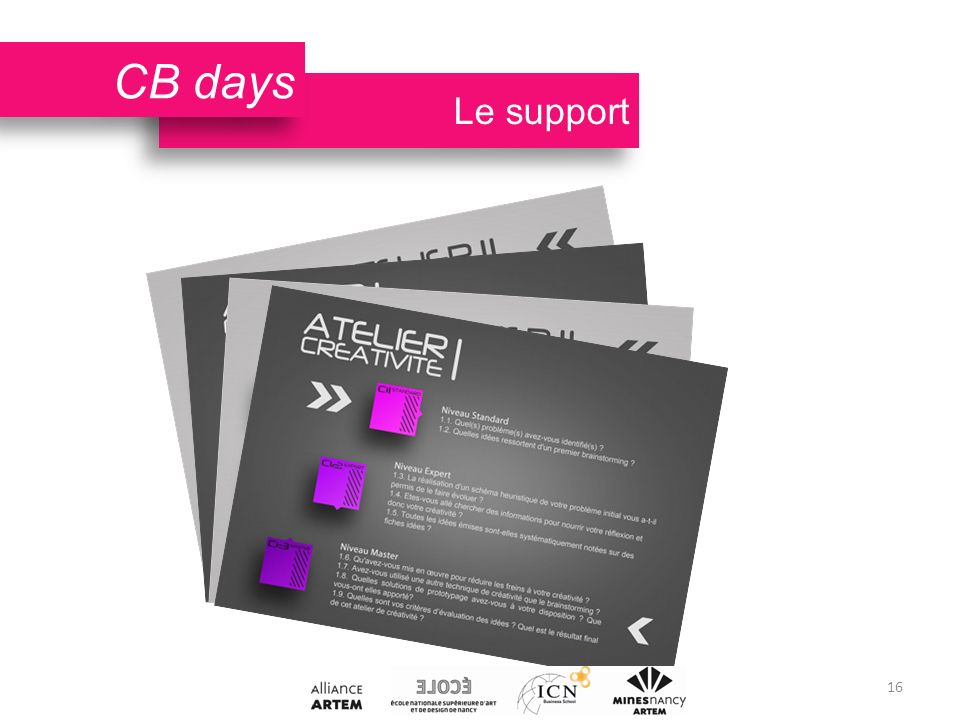 Le support CB days 16