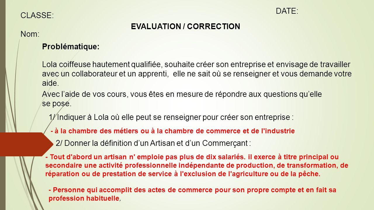 Evaluation Correction Classe Nom Date Problematique Lola
