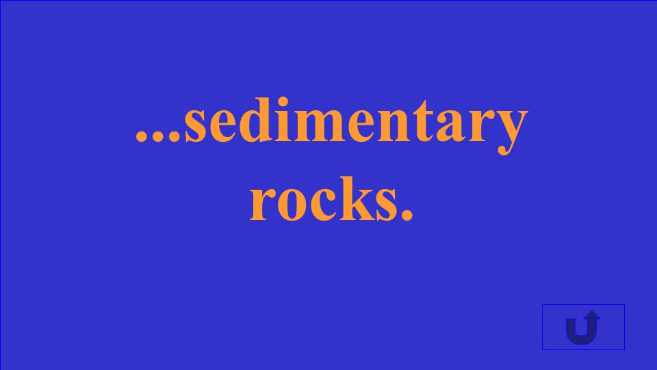 Igneous rocks experience weathering and erosion to become...