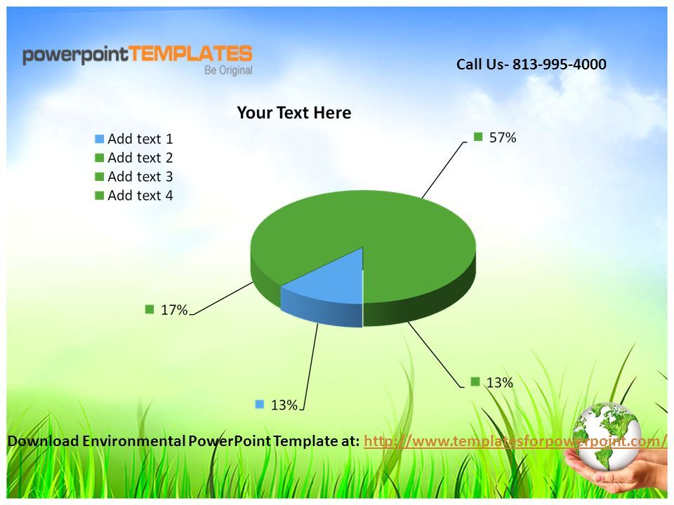 Download Environmental PowerPoint Template at:   Call Us
