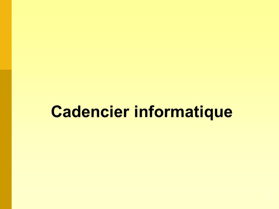 Cadencier informatique 1