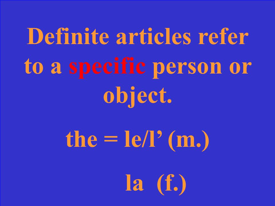 What are definite articles Give specific examples.