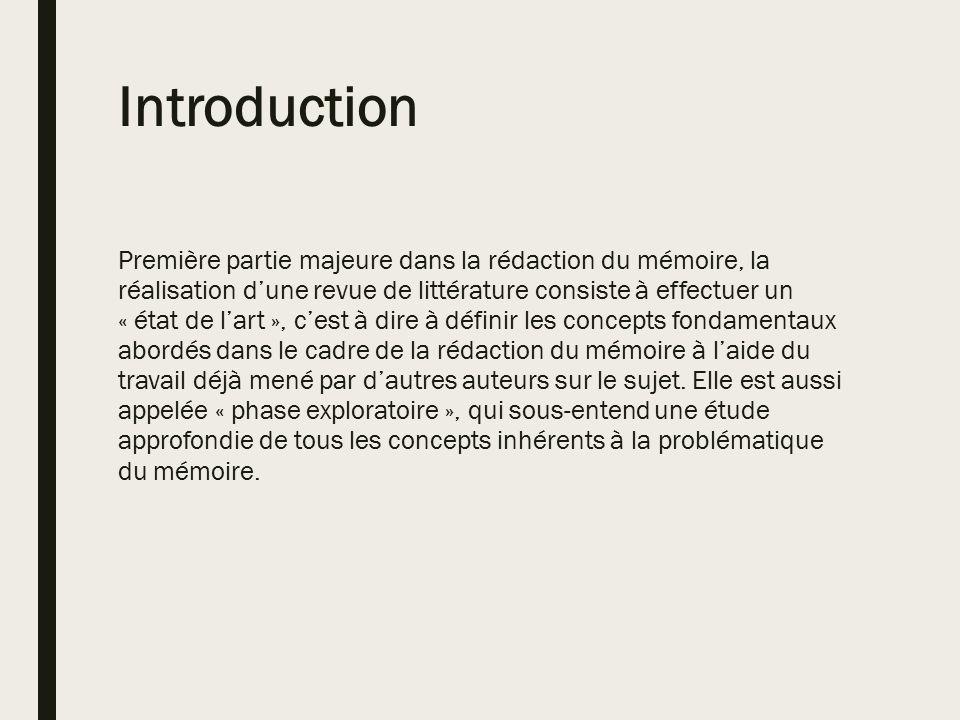 REVUE DE LITTERATURE. Introduction Première partie majeure